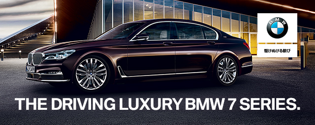 THE DRIVING LUXURY BMW 7 SERIES.